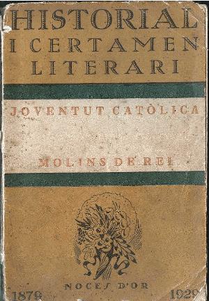 Descarregar Historial i Certamen Literari de la Joventut Catòlica de Molins de Rei - 1879-1929